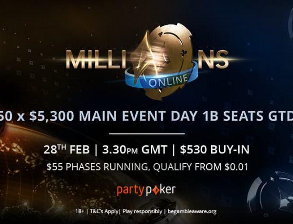 MILLIONS Online: se juega el Día 1B del Main Event y hay Mega Satélite